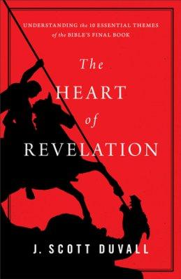The Heart Of Revelation By J. Duvall