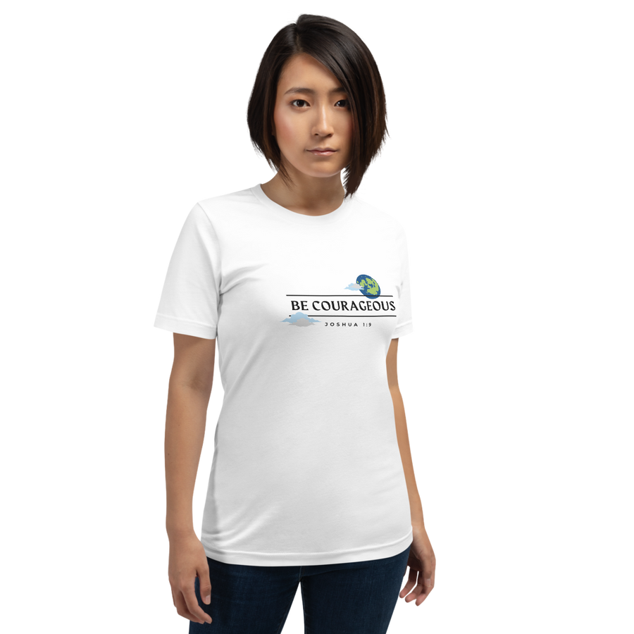 Be Courageous Men's Women's Shirt ™