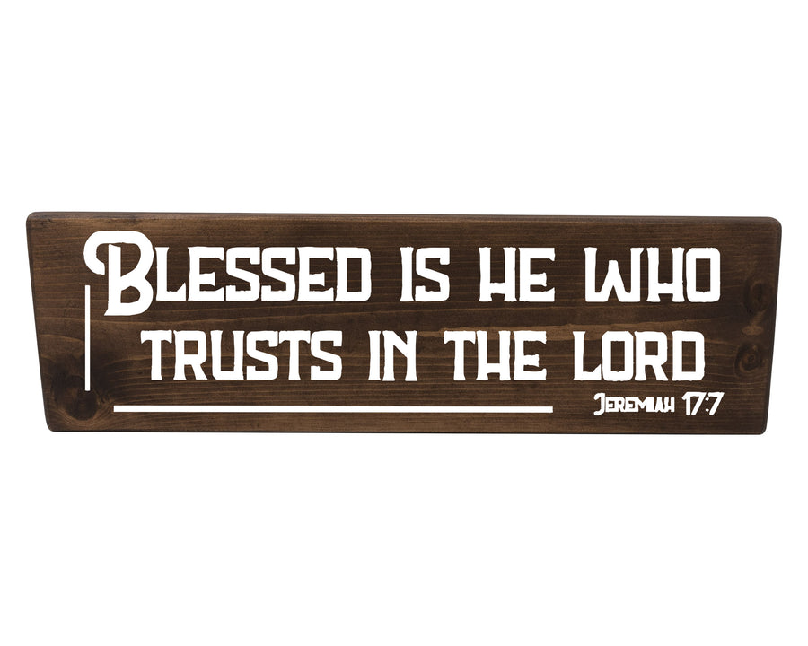 Jeremiah 17:7 Blessed Is He Who Trusts The Lord Wood Decor