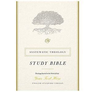 Personalized ESV Systematic Theology Study Bible Hardcover