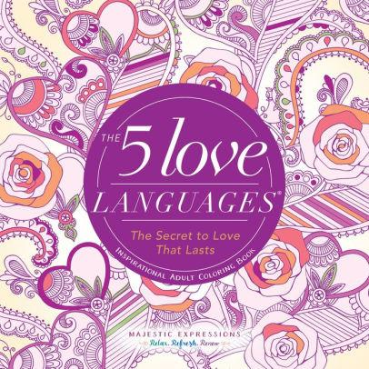 The Five Love Languages Adult Coloring Book