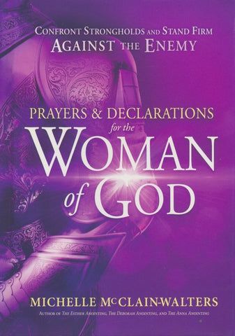 Prayers Of Declaration for the Woman Of God - Michelle McClain-Walters