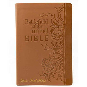 Personalized Battlefield of the Mind Bible: Renew Your Mind Through the Power of God's Word Brown