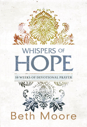 Whispers Of Hope - Beth Moore