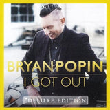 I Got Out - Bryan Popin CD