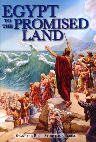 Egypt To The Promised Land - Carolyn Larsen