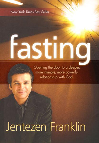 Fasting - Jentezen Franklin