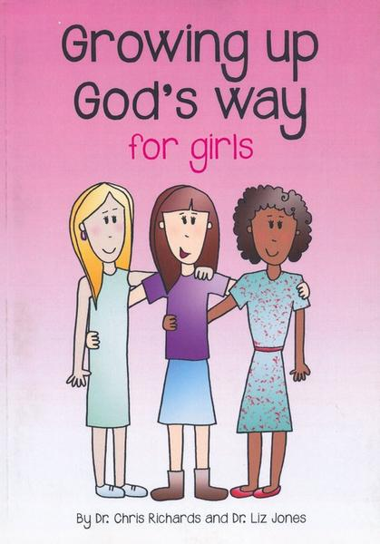 Growing Up God's Way For Girls - Richards & Jones