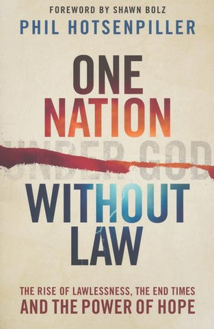 One Nation Without Law - Phil Hotsenpiller