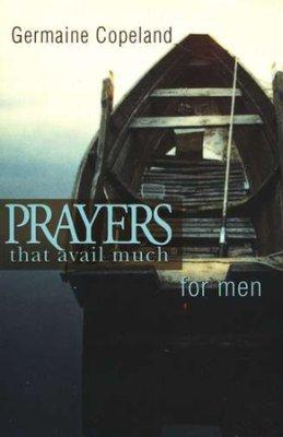 Prayers That Avail Much For Men - Germaine Copeland