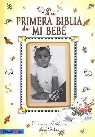 Primera Biblia de Mi Bebé (First Bible Of My Baby) Spanish