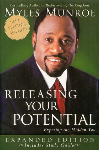 Releasing Your Potential: Exposing the Hidden You - Expanded Edition