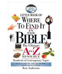 Little Book Of Where To Find It In The Bible By Ken Anderson