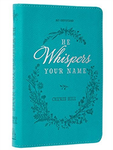He Whispers Your Name: 365 Devotions - Cherie Hill