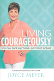 Living Courageously - Joyce Meyer