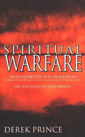 Spiritual Warfare: How to Disarm the Enemy and Administer the Victory of Jesus! - Derek Prince