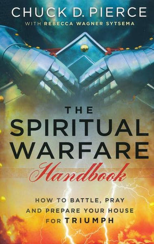 The Spiritual Warfare Handbook - Chuck Pierce