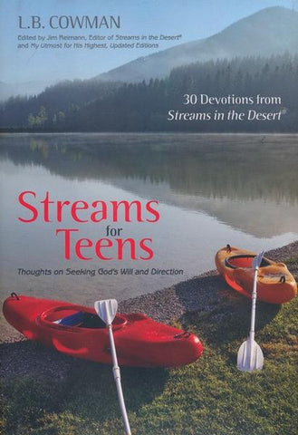 Streams for Teens: Thoughts on Seeking God's Will and Direction - L.B. Cowman