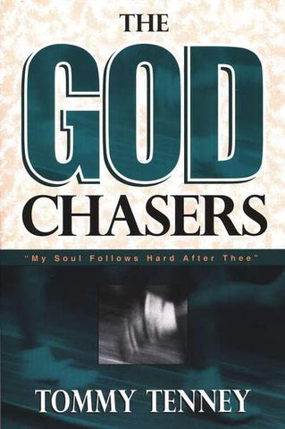 The God Chasers - Tommy Tenney