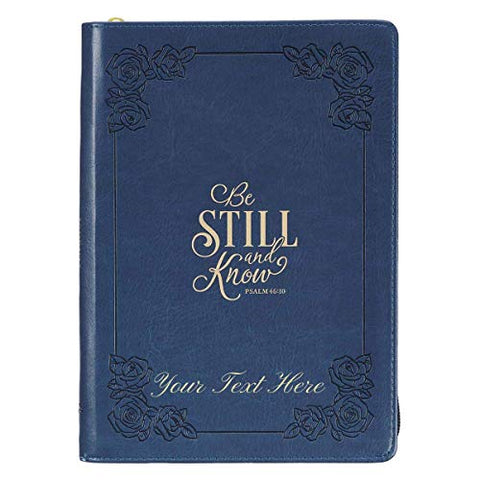 Personalized Be Still and Know Psalm 46:10 Faux Leather Zippered Journal