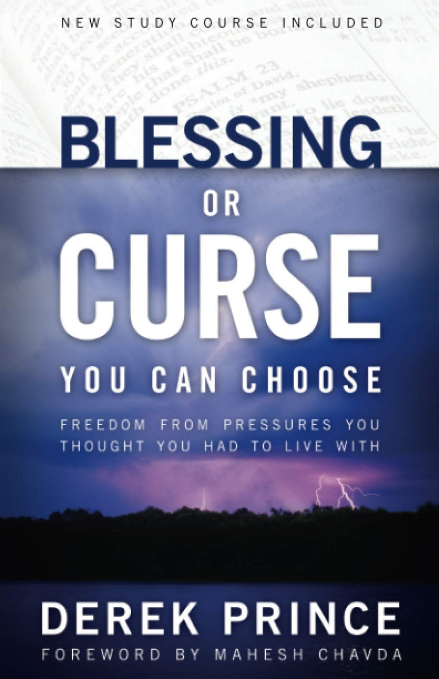 Blessing or Curse: You Can Choose [Paperback] Prince, Derek and Chavda, Mahesh
