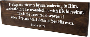 Psalm 18:24 The Lord Has Rewarded Me With His Blessing Wood Decor