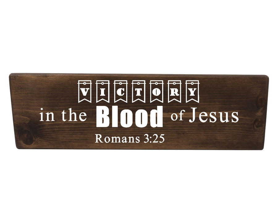 Romans 3:25 Victory In The Blood of Jesus Wood Decor