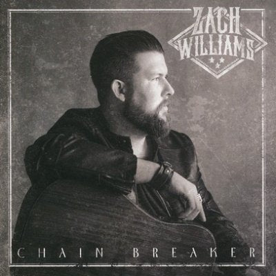 Chain Breaker - Zach Williams  CD