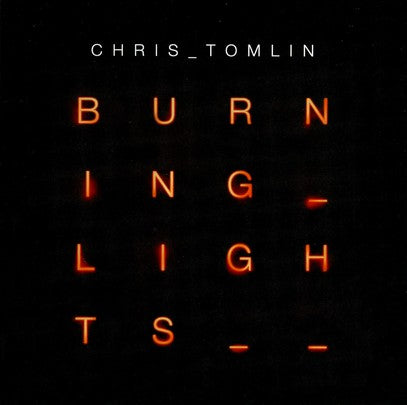 Chris Tomlin - Burning lights CD