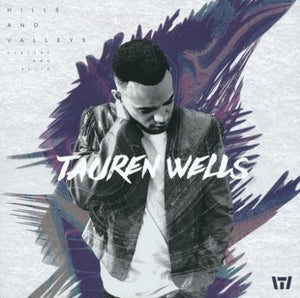 Hills And Valleys CD Tauren Wells