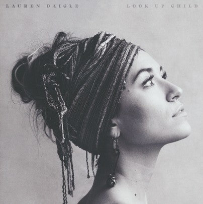 Look Up Child Lauren Daigle CD
