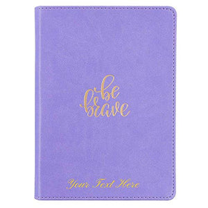 Personalized Custom Text Your Name Be Brave Handy-Sized Faux Leather Journal Lavender