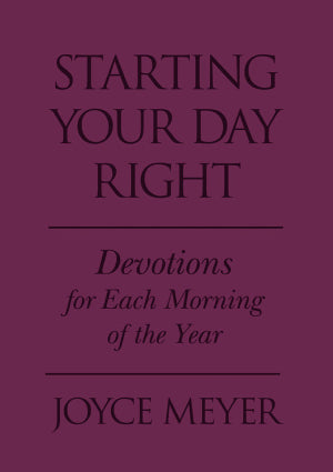 Starting Your Day Right Joyce Meyer Devotional