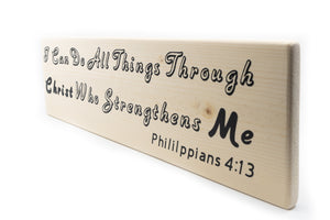 Philippians 4:13 I Can Do All Thing Through Christ Wood Decor