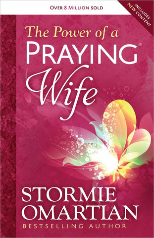 The Power of a Praying® Wife [Paperback] Omartian, Stormie