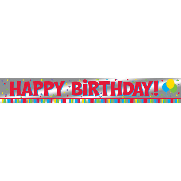 Celebrations Happy Birthday! Banner Foil (13cm x 1.83m) - Each