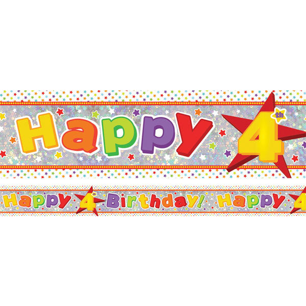 Banner Happy 4th Birthday Foil Holographic 2.7m x 13cm Design Repeats 3 Times - Each