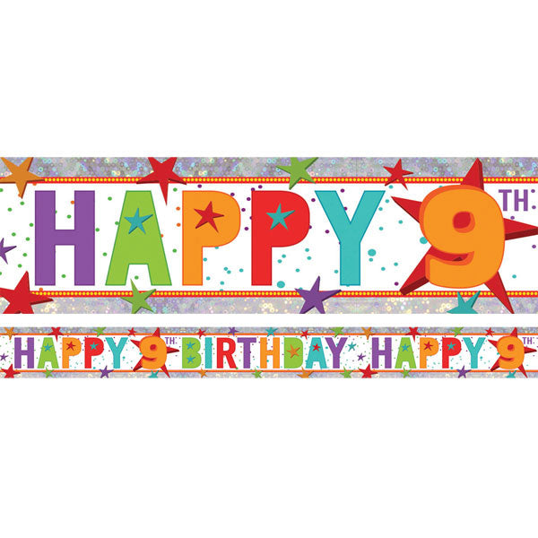 Banner Happy 9th Birthday Foil Holographic 2.7m x 13cm Design Repeats 3 Times - Each