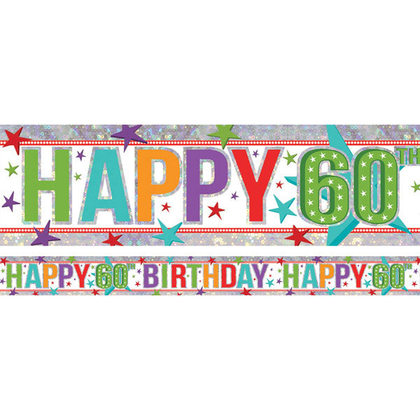 Banner Happy 60th Birthday Foil Holographic 2.7m x 13cm Design Repeats 3 Times - Each