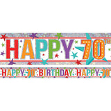 Banner Happy 70th Birthday Foil Holographic 2.7m x 13cm Design Repeats 3 Times - Each