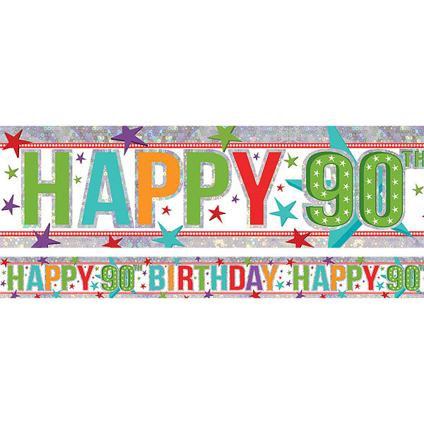 Banner Happy 90th Birthday Foil Holographic 2.7m x 13cm Design Repeats 3 Times - Each