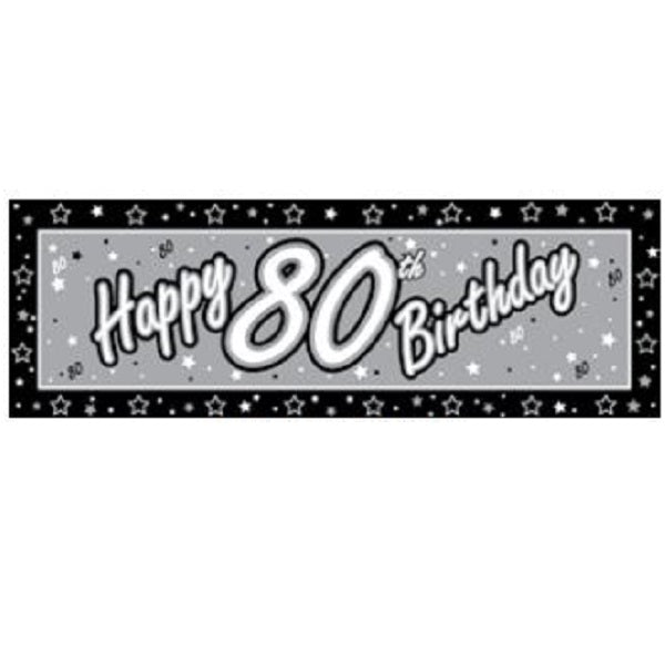 Giant Banner Happy 80th Birthday Black & Silver complete with eyelets - 51cm x 152cm Plastic (Indoor or Outdoor Use) - Each