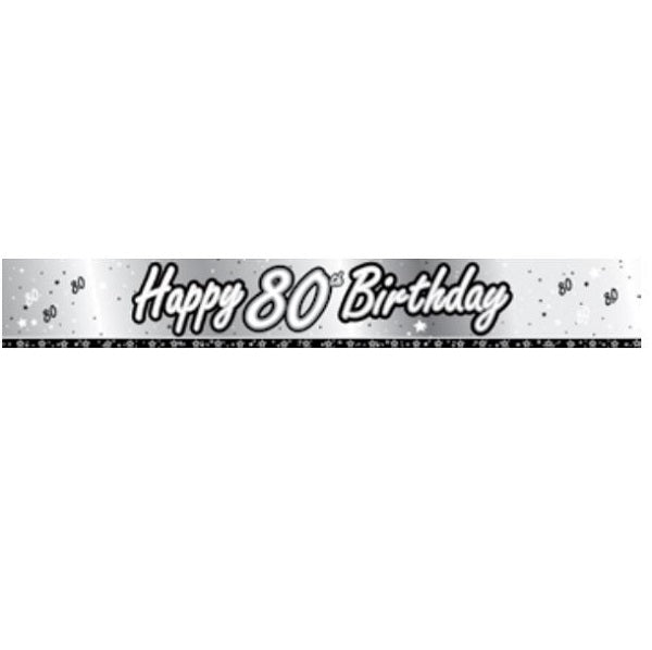 Banner Happy 80th Birthday Black & Silver Foil 2.74m Design Repeats 3 Times, or cut into 3 Small Banners or make 1 Sash & 1 Banner - Each