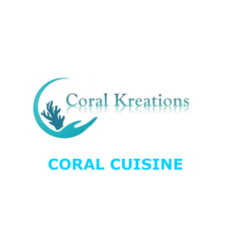 Coral Kreations Coral Cuisine