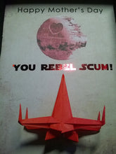 Happy Mother's Day You Rebel Scum - Mother's Day Gift From Son or Daughter