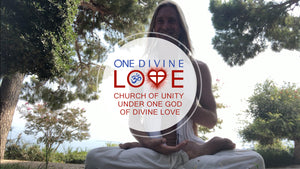 The Divine Way: Lesson 1, God's Ultimate Affirmation