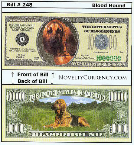 Bloodhound Dog Novelty Currency Bill