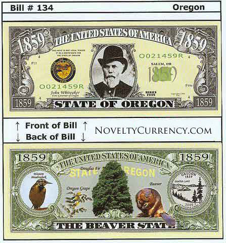 Oregon - The Beaver State - Commemorative Novelty Currency Bill