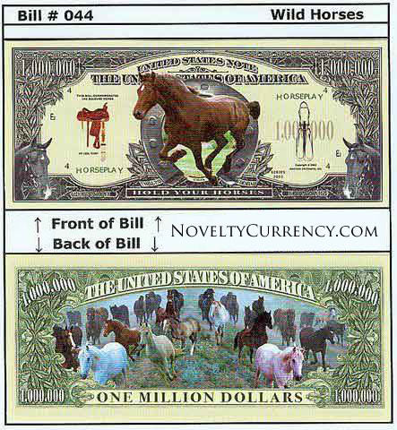 Horses (Hold Your Horses, Wild Horses) Novelty Currency Bill