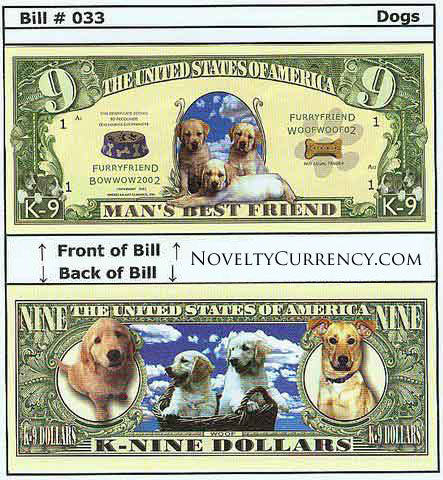 Man's Best Friend (K-9 Dollars) Novelty Currency Bill
